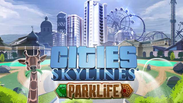 PC Invasion Plays Cities: Skylines Parklife | PC Invasion