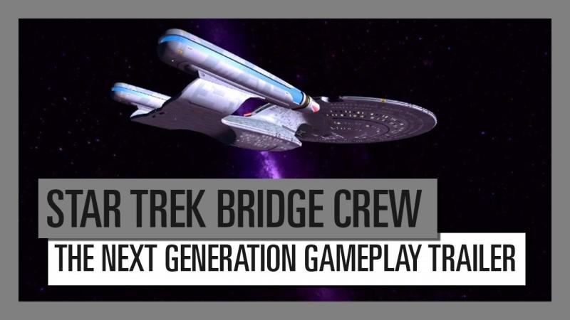 Star Trek Bridge Crew The Next Generation launch trailer. PC version still some way off | PC Invasion