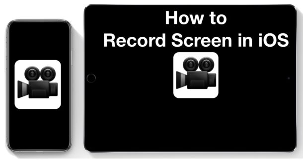 How to Record Screen on iPhone or iPad with iOS