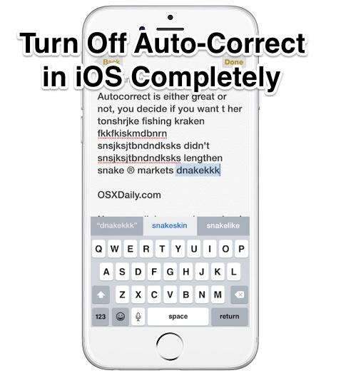 Turn Off Auto-Correct in iOS